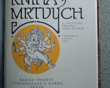 Do 26.6.2019 Aukce knihy Tibetská kniha mrtvých. Vyvolávací cena 20 Kč.