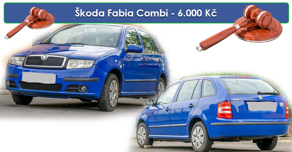 19.7.2019 Dražba automobilu Škoda Fabia, kombi. Vyvolávací cena 6.000 Kč.