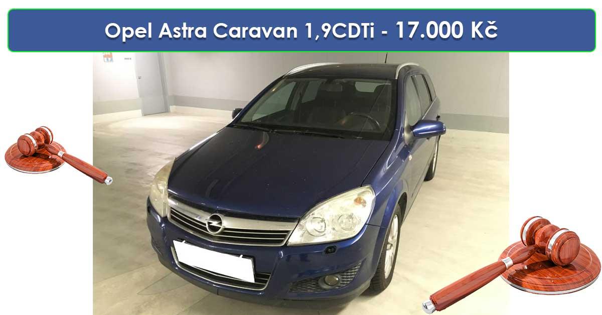 Do 19.9.19 Aukce automobilu Opel Astra Caravan 1,9CDTi Cosmo, Vyvolávací cena 17.000 Kč. ID nabídky 644443