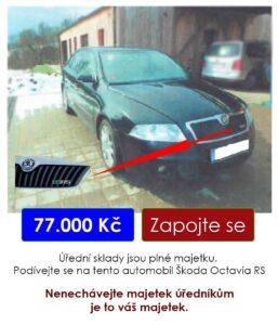 Do 18.5.2021 automobil Škoda Octavia RS - 77.000 Kč